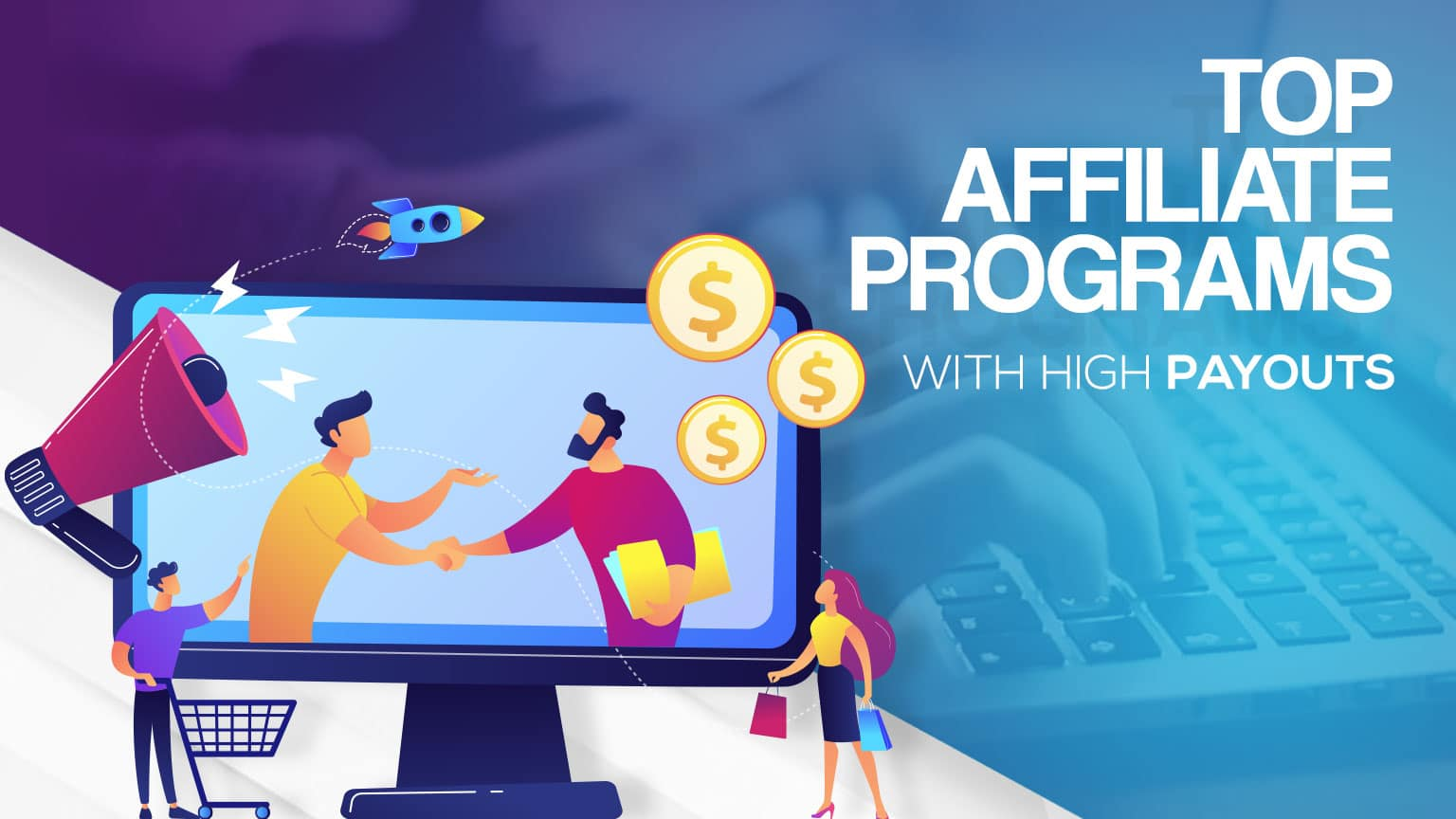 Affiliate High Payouts