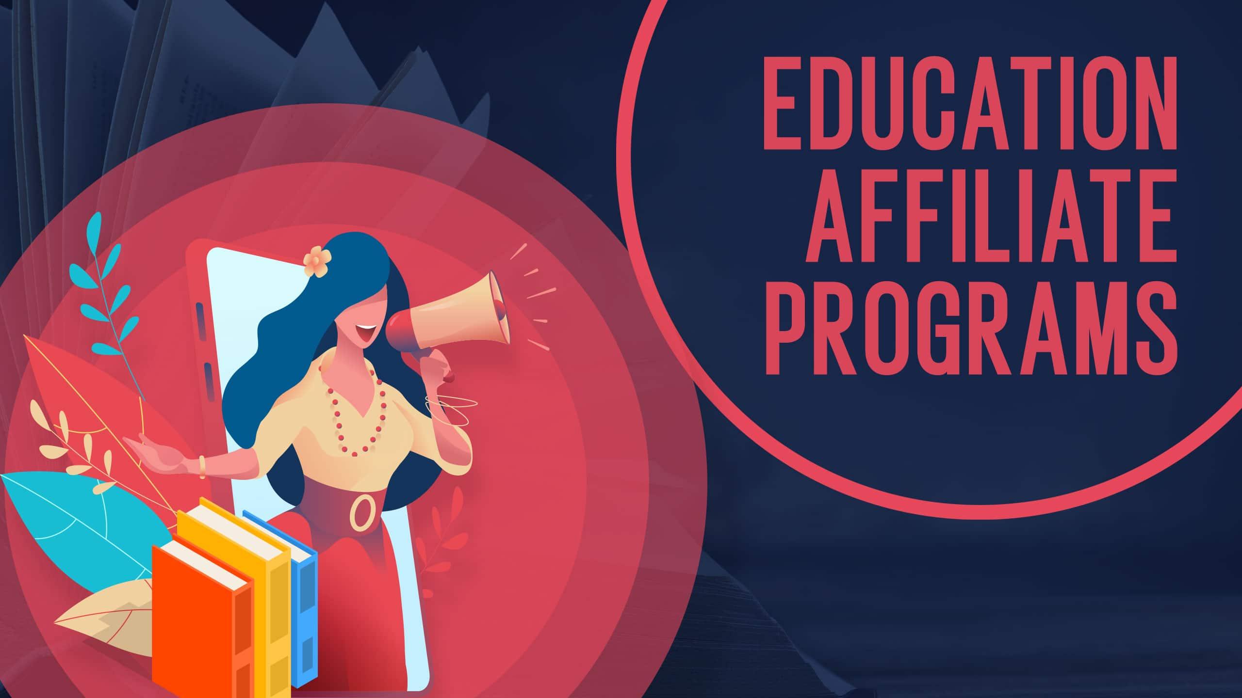 Education Affiliate Programs